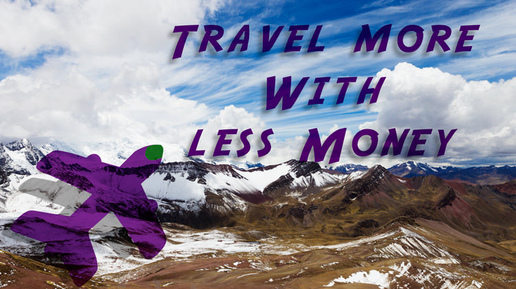 How to Travel Cheap and Sometimes for Free – 17 Must-Know Tips