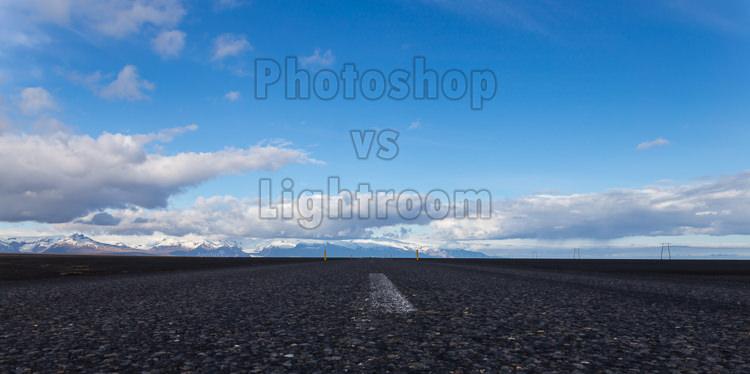 Photoshop vs Lightroom – Do I Need Photoshop or Lightroom for Photography?